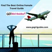 Find The Best Online Female Travel Guide