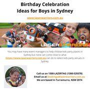 Birthday Celebration Ideas for Boys in Sydney - www.laserwarriors.com.